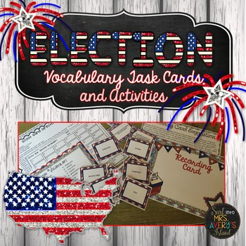 Election 2016:  Task Cards and Activities
