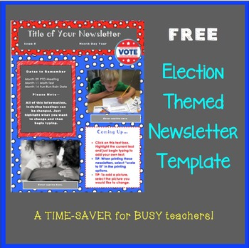 Election Themed Newsletter Template - A Time-Saver for BUS