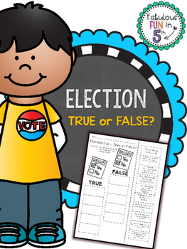 Election - True or False? - Cut and Paste Activity