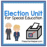 Election Unit for Special Education