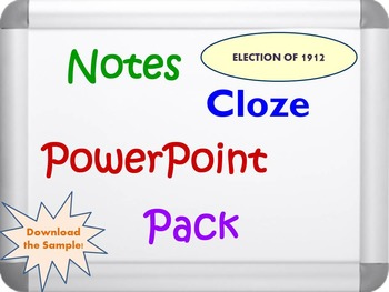 Election of 1912 Pack (PPT, DOC, PDF)