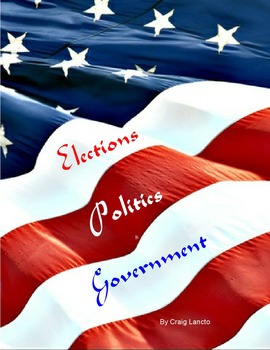 Elections, Politics, and Government Made Easy