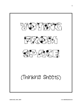 Elections:  Voting from Space (Thinking Sheets)