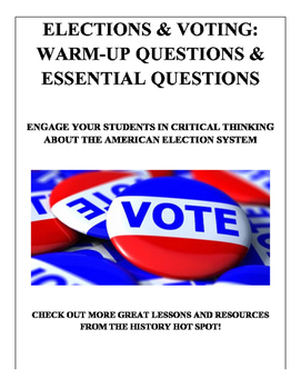 Elections and Voting: Essential Questions and Warm-Up Questions