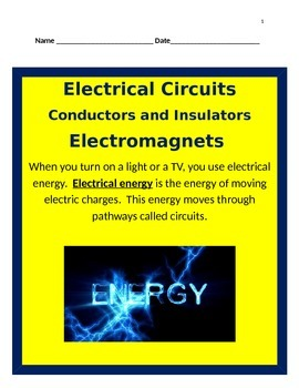 Electrical Circuits, Conductors and Insulators, Electromag
