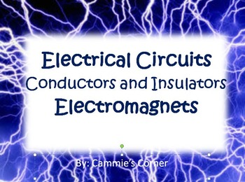 Electrical Circuits-Conductors/Insulators/Electromagnets