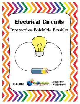Electrical Circuits Interactive Foldable Booklet