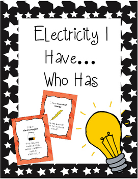 Electricity I Have Who Has? Game