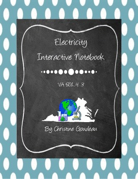 Electricity Interactive Notebook - Virginia 4th Grade SOL