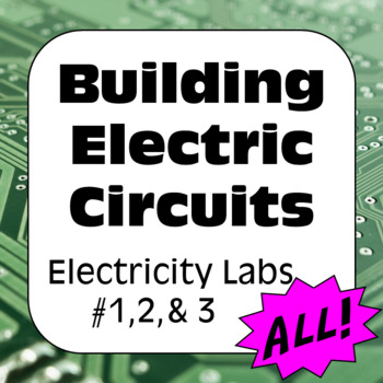 Electricity Labs: Current & Voltage in Series & Parallel Circuits