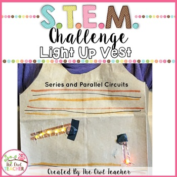 Electricity STEM Challenge (Series Circuits and Parallel C
