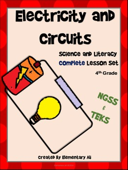 Electricity and Circuits:Complete Lesson Set Bundle (TEKS & NGSS)
