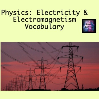 Electricity and Electromagnetism Vocabulary