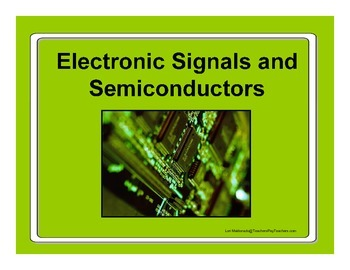 Electricity and Magnetism: Electronic Signals and Semicond