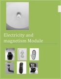 Electricity and Magnetism Module