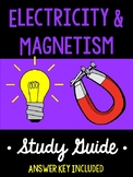 Electricity and Magnetism Study Guide - EDITABLE
