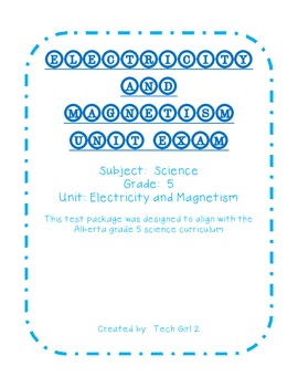 Electricity and Magnetism Unit Final Exam