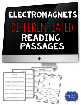 Electromagnets Differentiated Reading Comprehension Passag