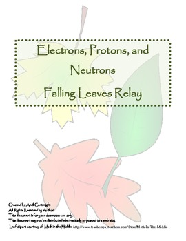 Electrons, Protons, and Neutrons - Falling Leaves Relay
