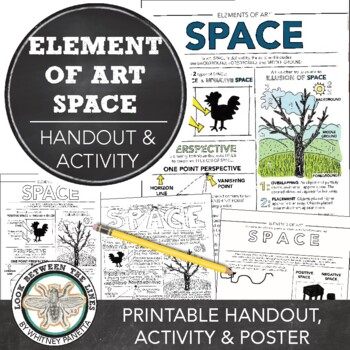Element of Art (Space) Worksheet: Explanation and Hands on