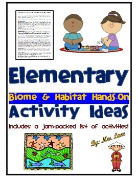Elementary Biome and Habitat Hands-On Activity Ideas