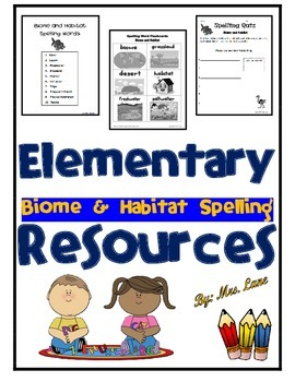 Elementary Biome and Habitat Spelling Resources