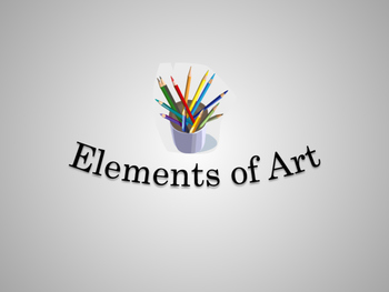 Elementary Introduction to Elements of Art Presentation