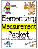 Elementary Measurement Packet (SUPER JAM-PACKED!)