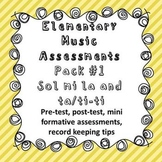 Elementary Music Assessment Pack: Grade 1-2 {sol mi la} {t
