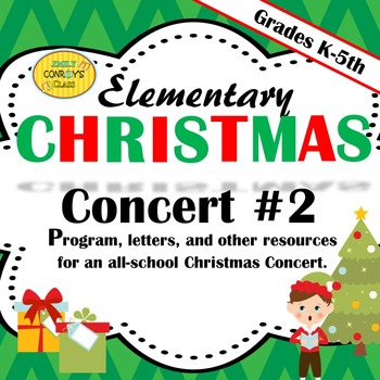 Elementary Christmas Concert #2: Program, letters, lyrics,