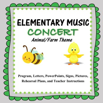 Elementary Music Concert: Farm and Animal Theme