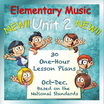 Elementary Music Lesson Plans, Unit 2