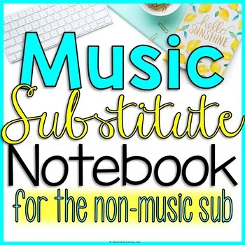 Music Sub Plans (For the Non Music Substitute)