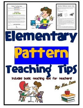 Elementary Pattern Teaching Tips