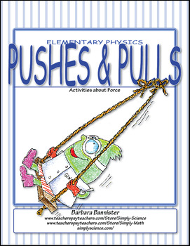 Elementary Physics – Pushes and Pulls