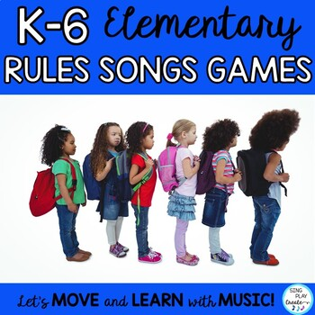 Back to School Classroom Management Songs, Games, and Rule