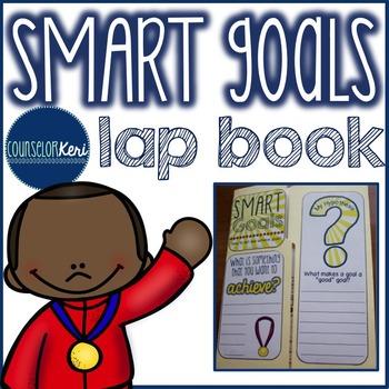 Elementary School Counseling Lap Book: SMART Goal Setting