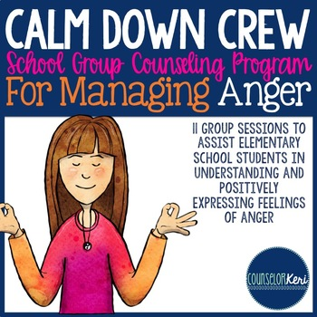 Managing Anger Small Group Counseling Program: Elementary