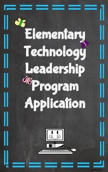 Student Application for Elementary Technology Leadership Program