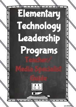 Elementary Technology Leadership Programs: A Guide for Tea