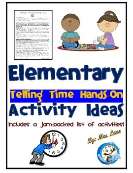 Elementary Telling Time Hands-On Activity Ideas