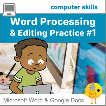 Elementary Word Processing & Editing Practice #1--Google D