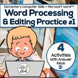 Elementary Word Processing & Editing Practice #1--Microsof