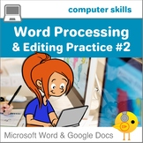 Elementary Word Processing  and Editing Practice #2  ALL NEW!