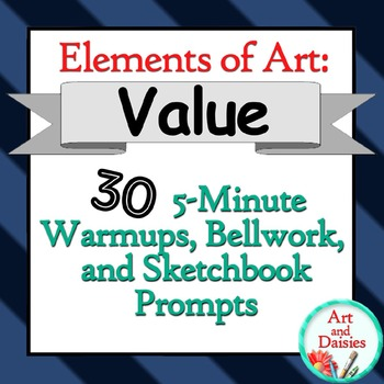 """Elements of Art """"Value"""" - 30 5-Minute Warmups, Bellwork, a"""