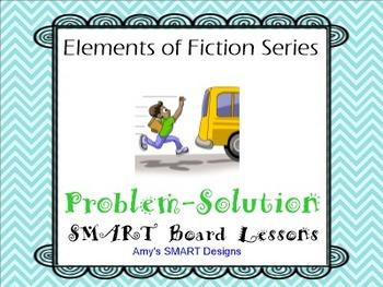 Elements of Fiction Problem Solution SMART Board Lesson