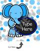 Elephant Theme Classroom Decor Pack