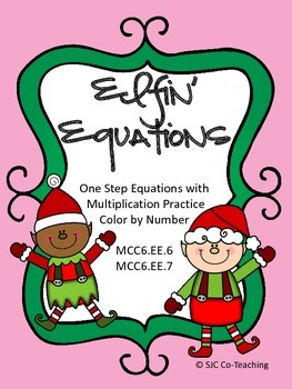 Elfin' Equations One Step Equations Practice Color by Number