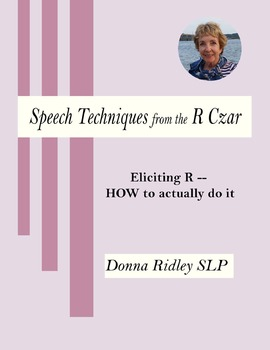 Eliciting R:  HOW to Actually Do It