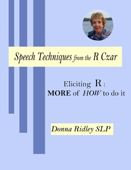 Eliciting R:   MORE of How to Actually Do It